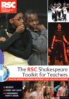 Image for The RSC Shakespeare toolkit for teachers  : an active approach to bringing Shakespeare's plays alive in the classroom