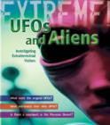 Image for UFOs and aliens  : investigating extraterrestrial visitors