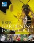 Image for RSPB gardening for wildlife  : a complete guide to nature-friendly gardening