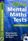 Image for More mental maths tests for ages 8-9  : timed mental maths practice for Year 4