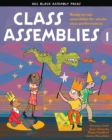 Image for Class assemblies 1  : ready-to-use assemblies for whole-class performances