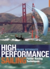 Image for High performance sailing  : faster racing techniques