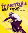 Image for Freestyle BMX tricks  : flatland and air