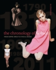 Image for The chronology of fashion  : from empire dress to ethical design