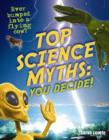 Image for Top science myths - you decide!