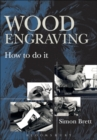 Image for Wood engraving  : how to do it