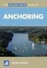 Image for The Adlard Coles book of anchoring
