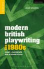 Image for Modern British playwriting: voices, documents, new interpretations. (The 1980s)