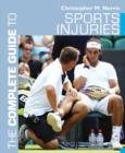 Image for The complete guide to sports injuries