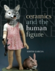 Image for Ceramics and the human figure