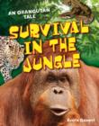 Image for Survival in the jungle