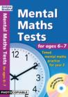 Image for Mental maths tests for ages 6-7  : timed mental maths practice for year 2