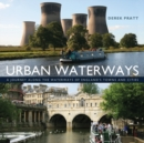 Image for Urban waterways  : a window on to the waterways of England's towns and cities