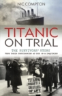 Image for Titanic on trial  : the night the Titanic sank