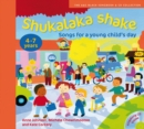 Image for Shukalaka shake  : songs for a young child's day