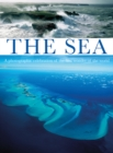 Image for The sea  : a photographic celebration of the first wonder of the world