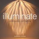 Image for Illuminate  : contemporary craft lighting