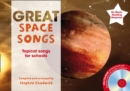 Image for Great space songs  : topical songs for schools