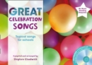 Image for Great celebration songs  : themed songs for singing schools