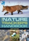 Image for The nature tracker's handbook