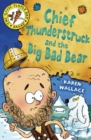 Image for Chief Thunderstruck and the big bad bear