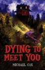 Image for Dying to meet you