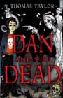 Image for Dan and the dead