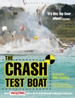 Image for The crash test boat: how yachting monthly took a 40ft yacht through 8 disaster scenarios