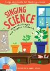 Image for Singing science  : songs and chants for teaching science