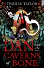 Image for Dan and the caverns of bone