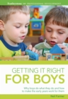 Image for Getting it right for boys