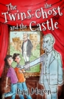 Image for The twins, the ghost and the castle
