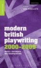 Image for Modern British playwriting, 2000-2009  : voices, documents, new interpretations