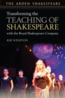 Image for Transforming the teaching of Shakespeare with the Royal Shakespeare Company