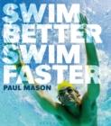 Image for Swim better, swim faster