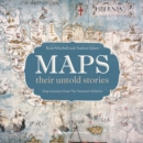 Image for Maps  : their untold stories