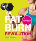 Image for The fat burn revolution