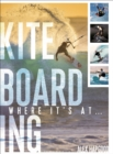 Image for Kiteboarding  : where it's at ...