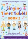 Image for Singing times tables  : songs, raps and games for teaching the times tablesBook 2