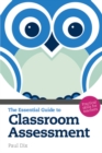 Image for The essential guide to classroom assessment
