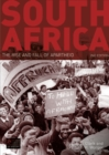 Image for South Africa  : the rise and fall of apartheid