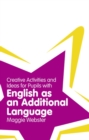 Image for Creative activities and ideas for pupils with English as an additional language