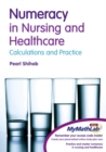 Image for Numeracy in Nursing & Healthcare Plus MyMathLab Global Student Access Card