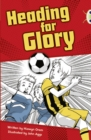 Image for Bug Club Independent Fiction Year 4 Grey A Heading for Glory