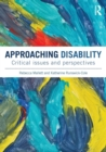 Image for Approaching disability  : critical issues and perspectives