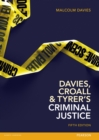 Image for Davies, Croall and Tyrer's Criminal justice