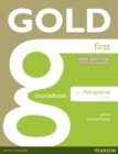 Image for Gold First New Edition Coursebook with FCE MyLab Pack