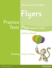 Image for Young Learners English Flyers Practice Tests Plus Teacher's Book with Multi-ROM Pack