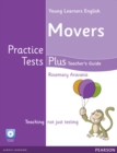 Image for Young Learners English Movers Practice Tests Plus Teacher's Book with Multi-ROM Pack