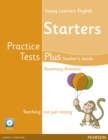 Image for Young Learners English Starters Practice Tests Plus Teacher's Book with Multi-ROM Pack